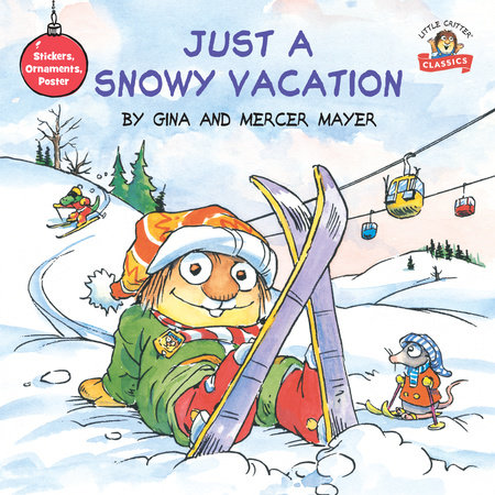 Just a Snowy Vacation by Mercer Mayer