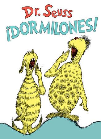 ¡Dormilones! (Dr. Seuss's Sleep Book Spanish Edition) by Dr. Seuss