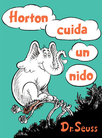 Horton cuida un nido (Horton Hatches the Egg Spanish Edition) by Dr. Seuss