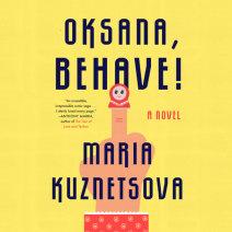 Oksana, Behave! Cover