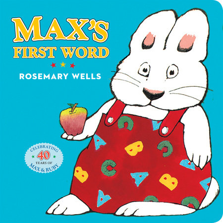 Max's First Word by Rosemary Wells
