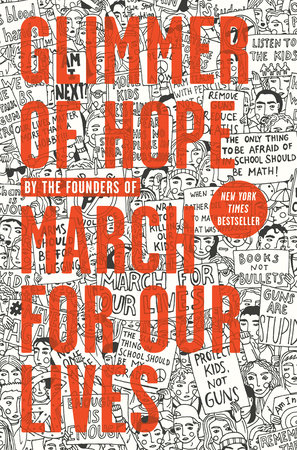 Glimmer of Hope by The March for Our Lives Founders