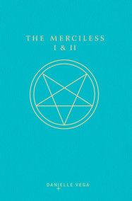 The Merciless I & II