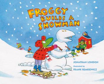 Froggy Builds a Snowman