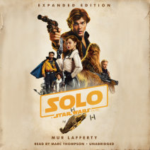 Solo: A Star Wars Story: Expanded Edition Cover