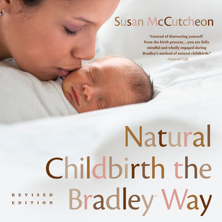 Natural Childbirth the Bradley Way by Susan McCutcheon