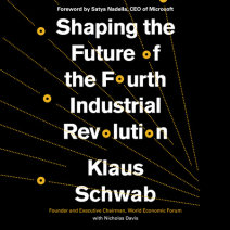 Shaping the Future of the Fourth Industrial Revolution Cover