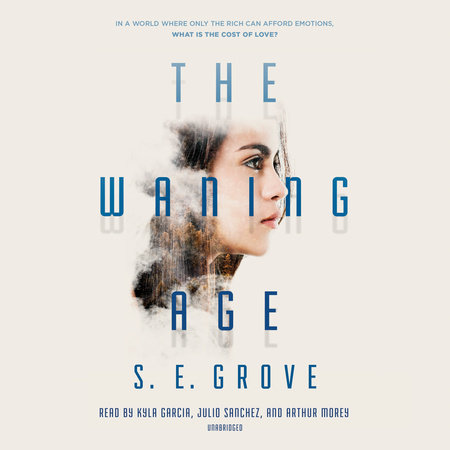 The Waning Age by S. E. Grove