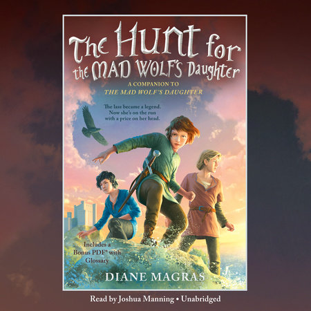 The Hunt for the Mad Wolf's Daughter by Diane Magras | Books