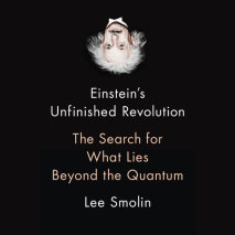 Einstein's Unfinished Revolution Cover