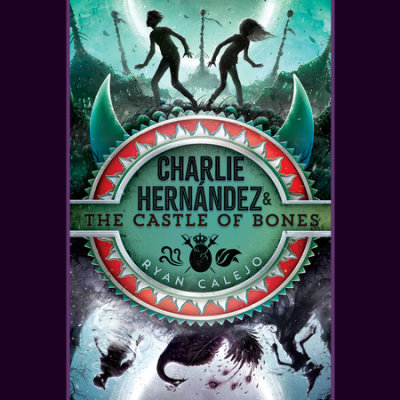 Charlie Hernández & the Castle of Bones cover