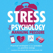 Stress: The Psychology of Managing Pressure Cover