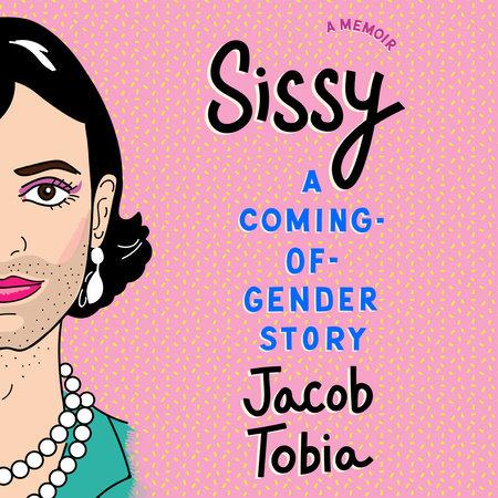 Sissy by Jacob Tobia