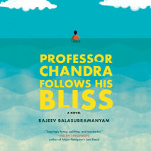 Professor Chandra Follows His Bliss Cover
