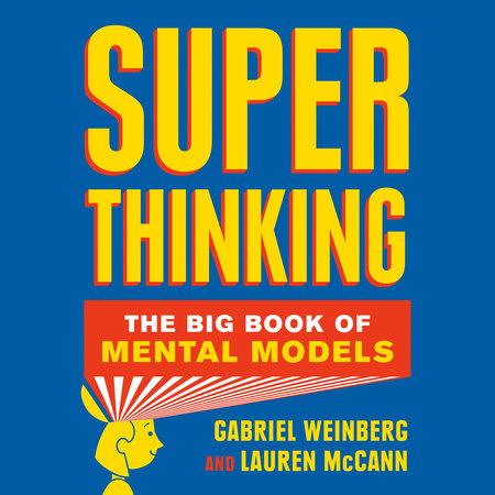 Superthinking by Gabriel Weinberg and Lauren McCann