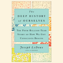 The Deep History of Ourselves Cover