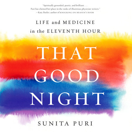 That Good Night By Sunita Puri Penguinrandomhousecom Books