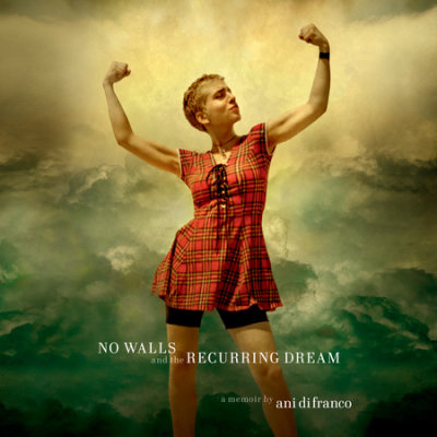 No Walls and the Recurring Dream cover