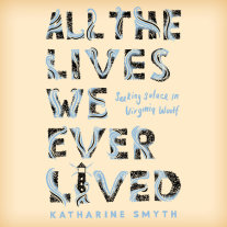 All the Lives We Ever Lived Cover