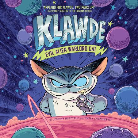 Klawde: Evil Alien Warlord Cat #1 by Emily Chenoweth,Johnny Marciano