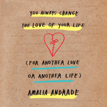 You Always Change the Love of Your Life (for Another Love or Another Life) Cover