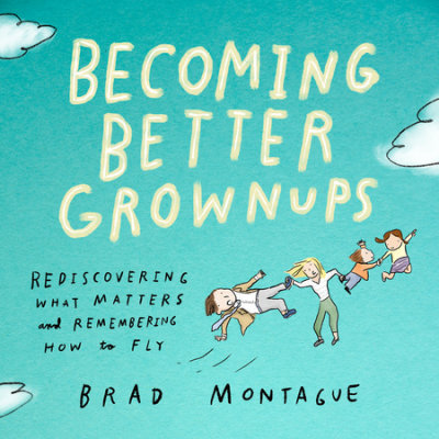 Becoming Better Grownups cover