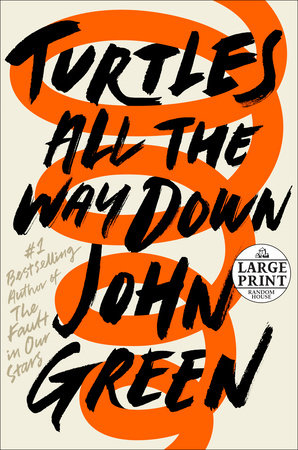 Turtles All the Way Down (Signed Edition) by John Green