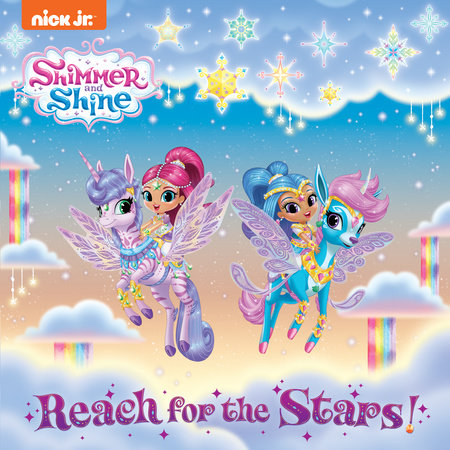 Reach For The Stars Shimmer And Shine By Courtney Carbone 9781984847775 Penguinrandomhouse Com Books