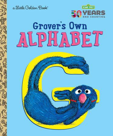 Grover's Own Alphabet (Sesame Street)