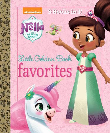 Nella the Princess Knight Little Golden Book Favorites (Nella the Princess  Knight)
