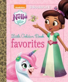 Nella the Princess Knight Little Golden Book Favorites (Nella the Princess  Knight)
