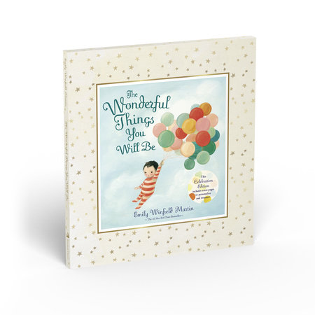 The Wonderful Things You Will Be (Deluxe Edition) by Emily Winfield Martin