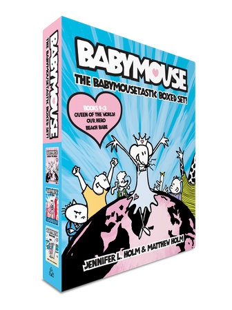 The Babymousetastic Boxed Set! by Jennifer L. Holm and Matthew Holm