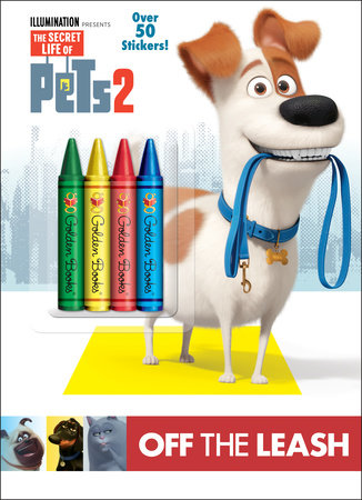 Off the Leash (The Secret Life of Pets 2)