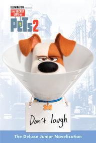The Secret Life of Pets 2 Deluxe Junior Novelization (The Secret Life of Pets 2)