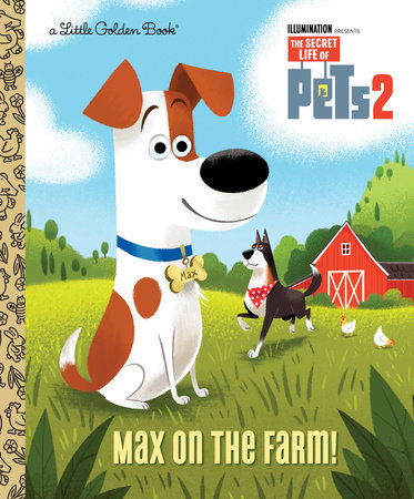 Max on the Farm! (The Secret Life of Pets 2)