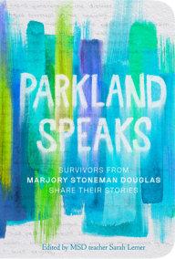 Parkland Speaks Penguinrandomhouse Com Books