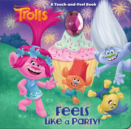 Feels Like a Party! (DreamWorks Trolls)