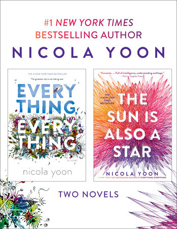 Nicola Yoon 2-Book Bundle: Everything, Everything and The Sun Is Also a Star by Nicola Yoon