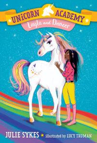 Unicorn Academy #5: Layla and Dancer