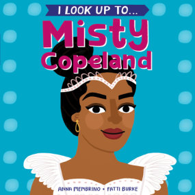 I Look Up To...Misty Copeland