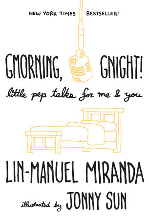 Gmorning, Gnight! by Lin-Manuel Miranda