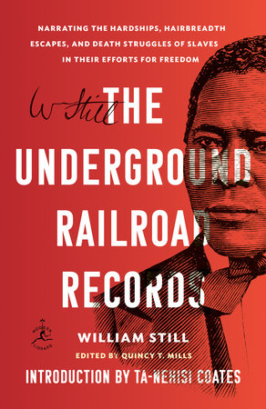 The Underground Railroad Records by William Still