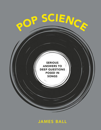 Pop Science by James Ball