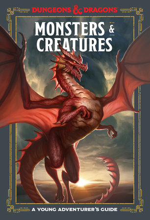 Monsters and Creatures: A Young Adventurers Guide Dungeons and Dragons -  Publishers Group UK