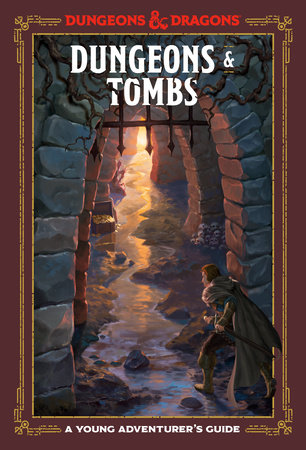 Dungeons & Tombs by Dungeons & Dragons, Jim Zub, Stacy King and Andrew Wheeler