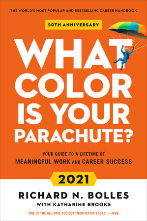 Best Nonfiction Of 2021 What Color Is Your Parachute? 2021 by Richard N. Bolles, Katharine