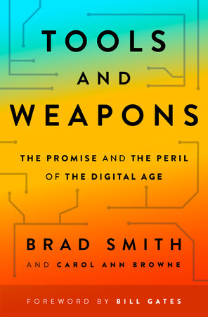 Tools and Weapons by Brad Smith and Carol Ann Browne