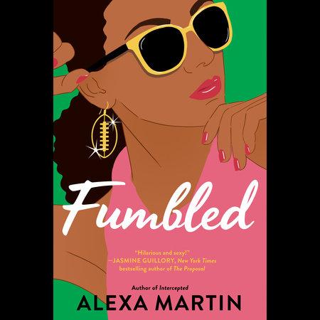 Fumbled by Alexa Martin
