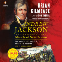 Andrew Jackson and the Miracle of New Orleans Cover